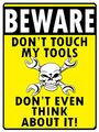 Dont Touch My Tools