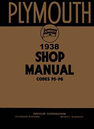 1938 Plymouth P5 P6 Shop Service Repair Manual Engine Drivetrain Electrical Oem