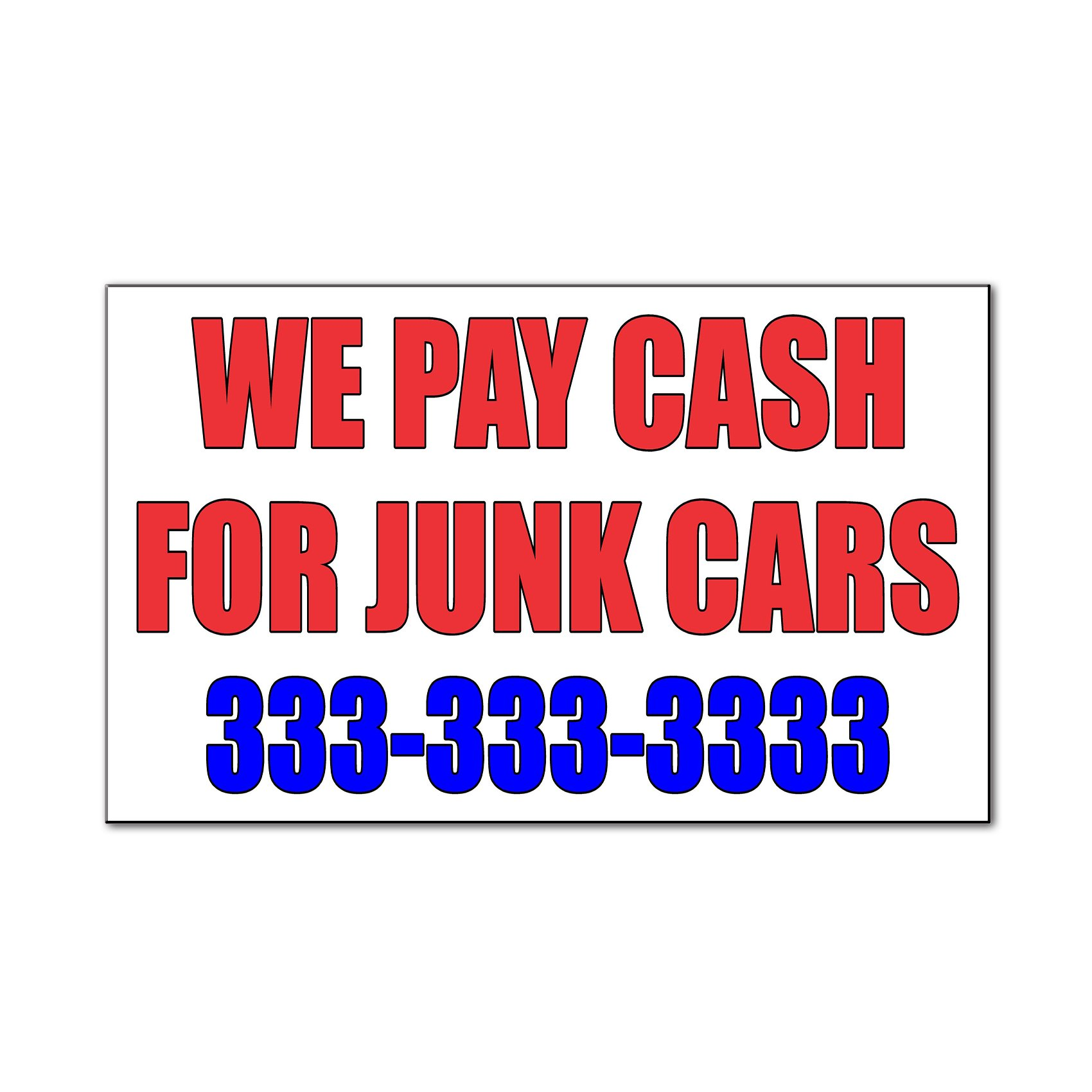 We Pay Cash For Junk Cars Car Door Magnets Magnetic Signs