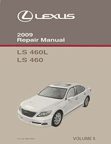 2009 Lexus Ls 460 Ls 460l Vol 5 Of 6 Shop Service Repair